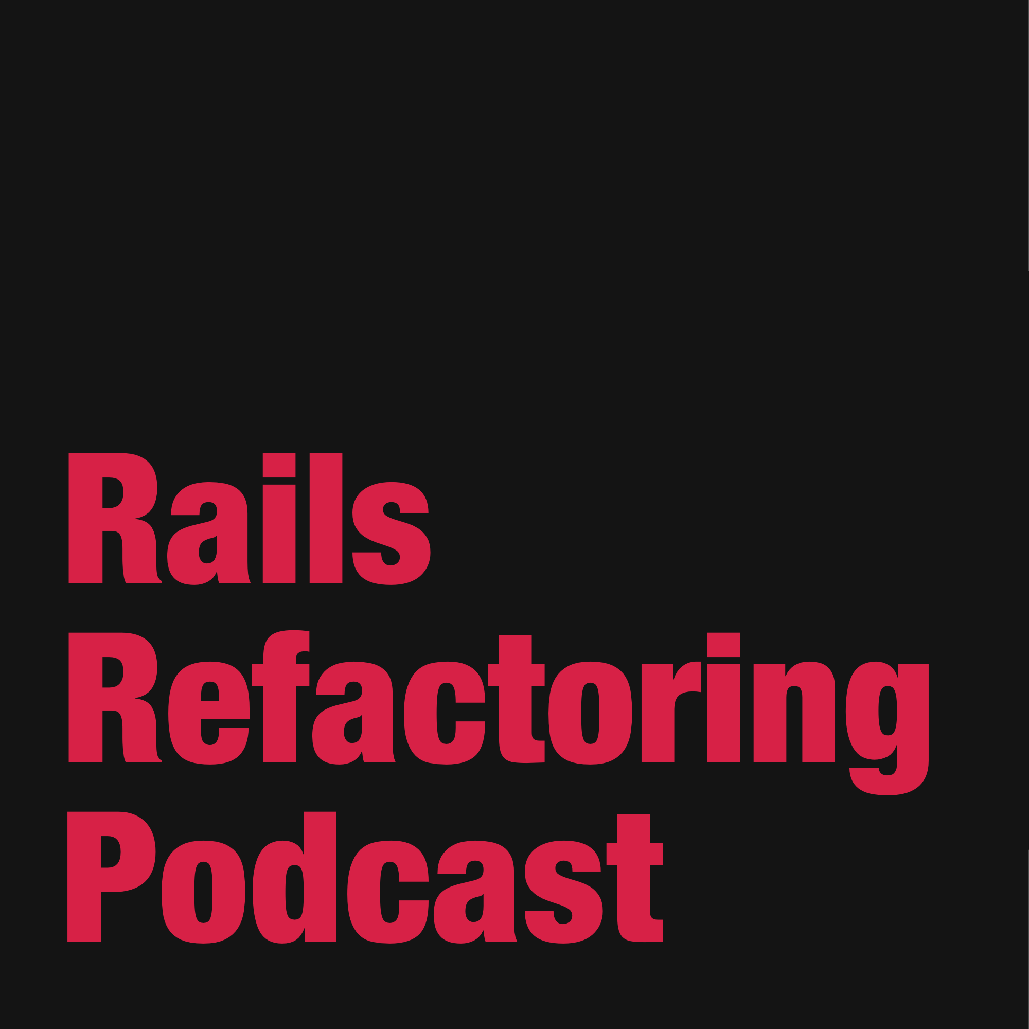 Rails Refactoring Podcast